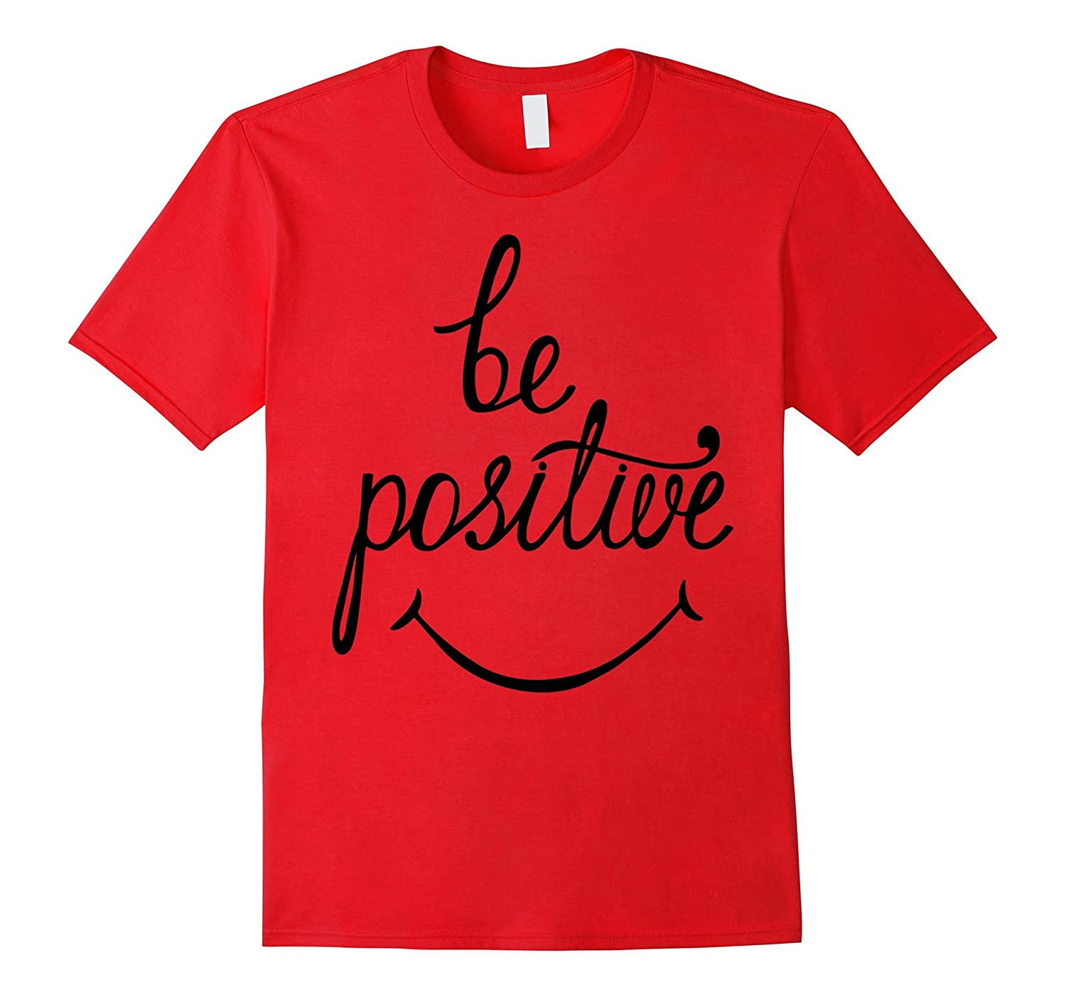 Be Positive Phrase With Hand Drawn Smile T-Shirt Happy-CL