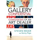 Gallery Confidential: Confessions of an Art Dealer