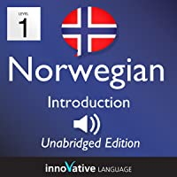 Learn Norwegian: Level 1 Introduction to Norwegian, Volume 1: Lessons 1-25