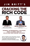 Cracking the Rich Code Vol 4: Powerful Entrepreneurial Strategies and Insights From a Diverse Lineup of Co-authors From…