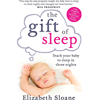 The Gift of Sleep: Teach your baby to sleep in three nights