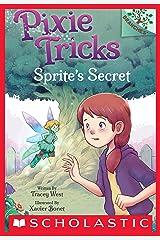 Sprite's Secret: A Branches Book (Pixie Tricks #1) Kindle Edition