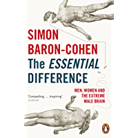 The Essential Difference: Men, Women and the Extreme Male Brain (Penguin Press Science) (English Edition)