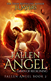 Fallen Angel 2: Dawn of Reckoning (New & Lengthened 2018 Edition)
