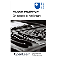 Medicine transformed: On access to healthcare (English Edition)