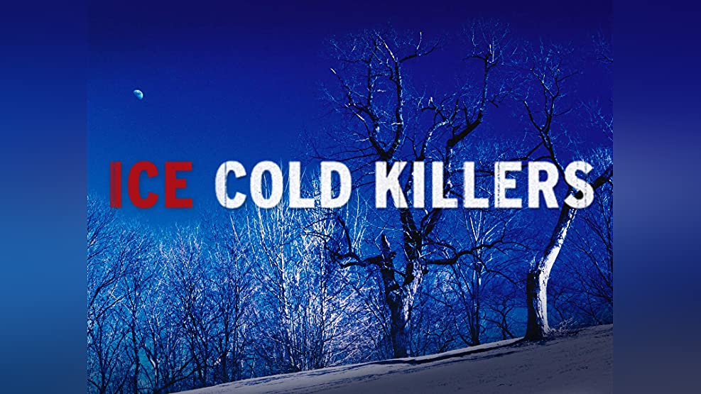 Ice Cold Killers - Season 1