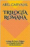 Trilogía Romana