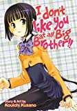 I Don't like You At All, Big Brother!! Vol 3-4