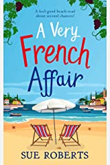 A Very French Affair: A feel-good beach read about second chances! Kindle Edition