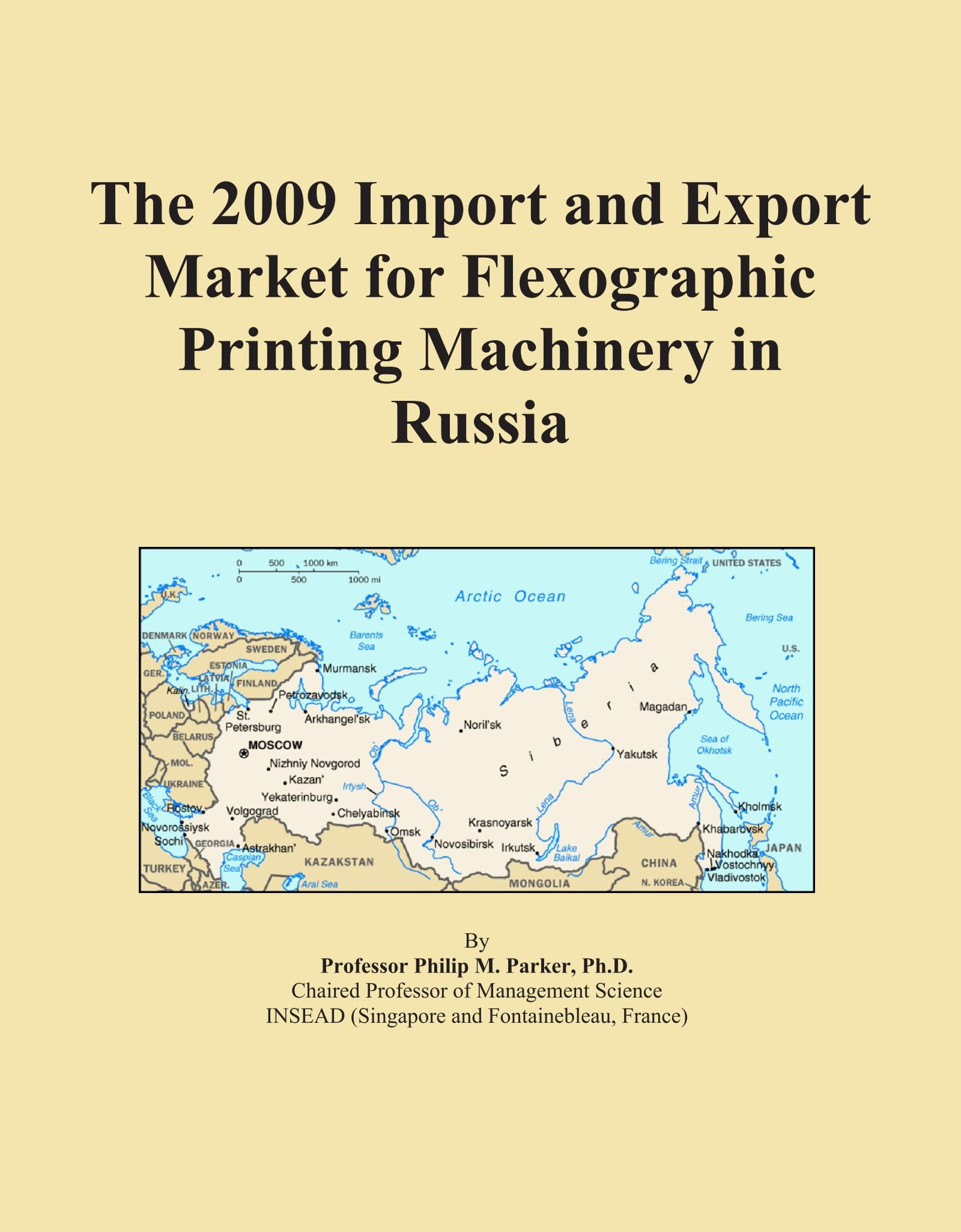 Read Online The 2009 Import and Export Market for Flexographic Printing Machinery in Russia pdf epub