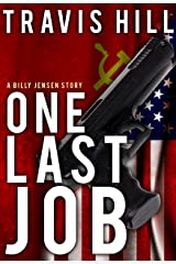 One Last Job (Billy Jensen Book 1) Kindle Edition