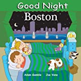 Good Night Boston (Good Night Our World)