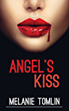 Angel's Kiss (Angel Series Book 1)