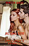The Virgin's Wedding: BDSM, Bondage, Fulfilment and Happy Ever Afters (Buying the Virgin Book 23)