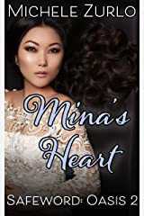 Mina's Heart (Safeword: Oasis Book 2) Kindle Edition