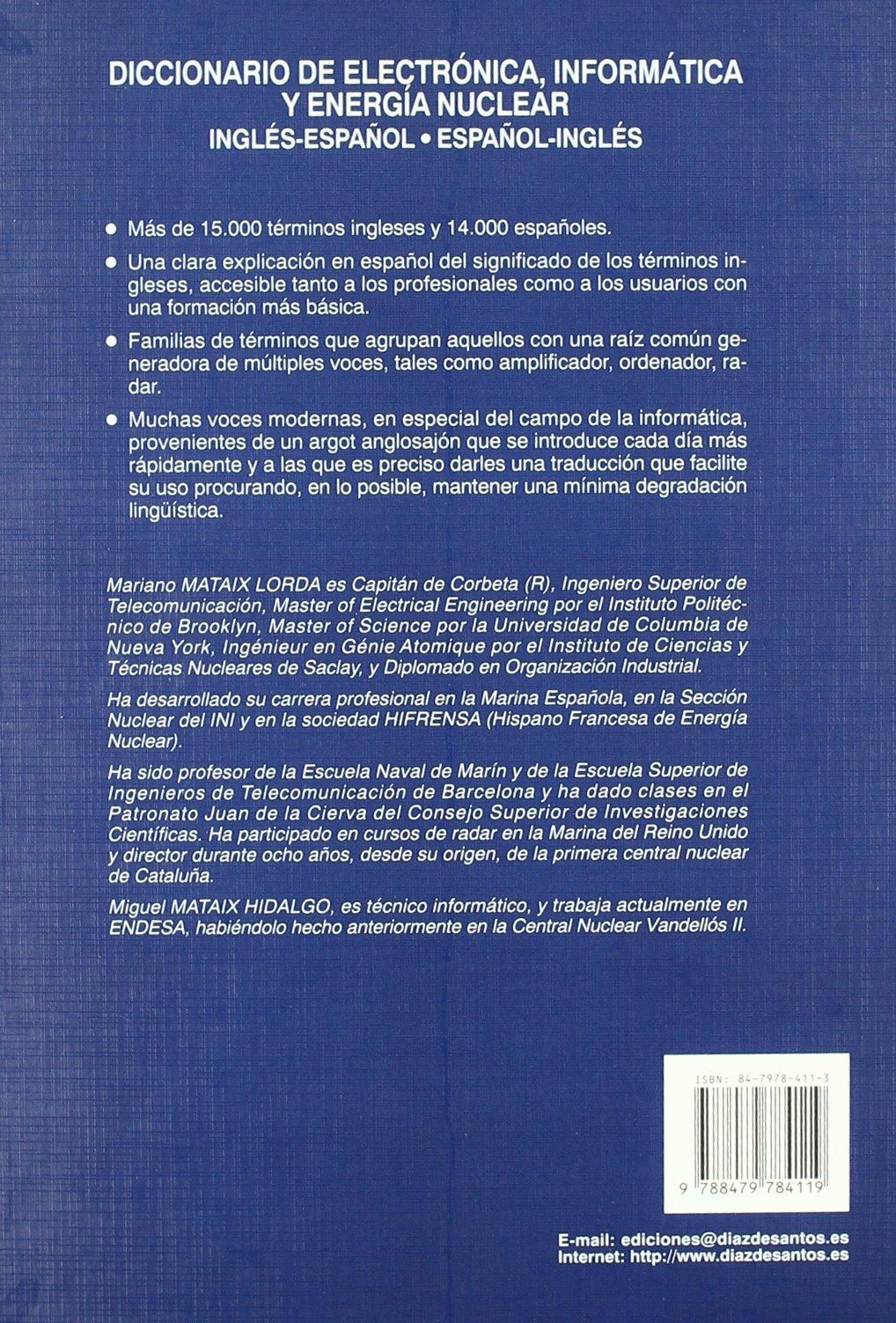 Diccionario de Electronica Informatica y Energia Nuclear (Spanish Edition): Mariano Mataix Lorda: 9788479784119: Amazon.com: Books