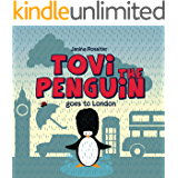Tovi the Penguin goes to London (English Edition)