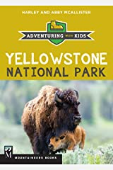 Yellowstone National Park: Adventuring with Kids Kindle Edition