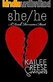 She/He: A Dark Romance Duet (Complete Two Book Dark Romantic Suspense Series)
