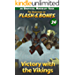 Victory with the Vikings: Minecraft Books for Kids (Flash and Bones Book 24)