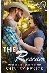 The Rescuer: Saddles and Secrets Series Kindle Edition