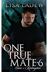 One True Mate 6: Bear's Redemption Kindle Edition