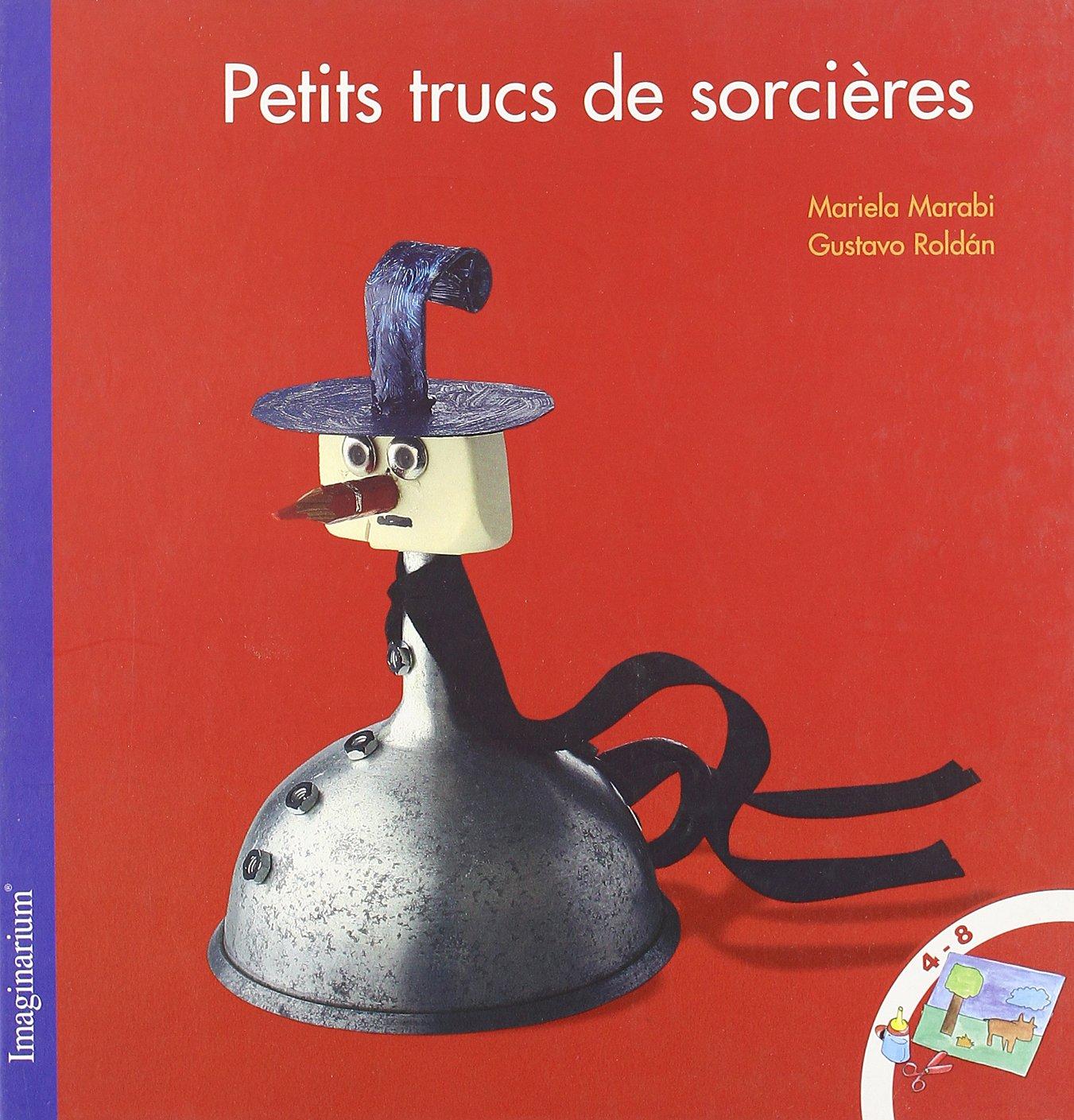 Petits trucs de sorcières: Amazon.es: Marabi, Mariela, Roldán, Gustavo, Martin, Catherine: Libros en idiomas extranjeros