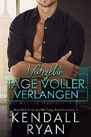 Vierzehn Tage voller Verlangen (Zwei Wochen Probezeit 1) (German Edition)