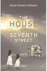 The House on Seventh Street Kindle Edition