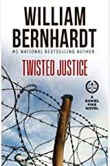 Twisted Justice (Daniel Pike Legal Thriller Series Book 4) Kindle Edition