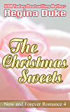 The Christmas Sweets (Now and Forever Romance Book 4)