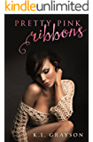 Pretty Pink Ribbons (A Touch of Fate Book 2)