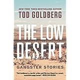 The Low Desert: Gangster Stories
