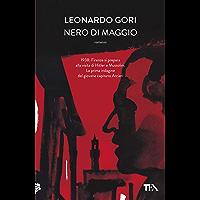 Nero di maggio: Il ciclo di Bruno Arcieri
