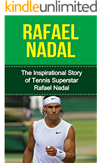 Amazon Com Rafael Nadal The Inspiring Story Of One Of Tennis Greatest Legends Tennis Biography Books Ebook Geoffreys Clayton Kindle Store