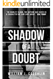 Shadow of A Doubt (Charley Sloan Book 1)