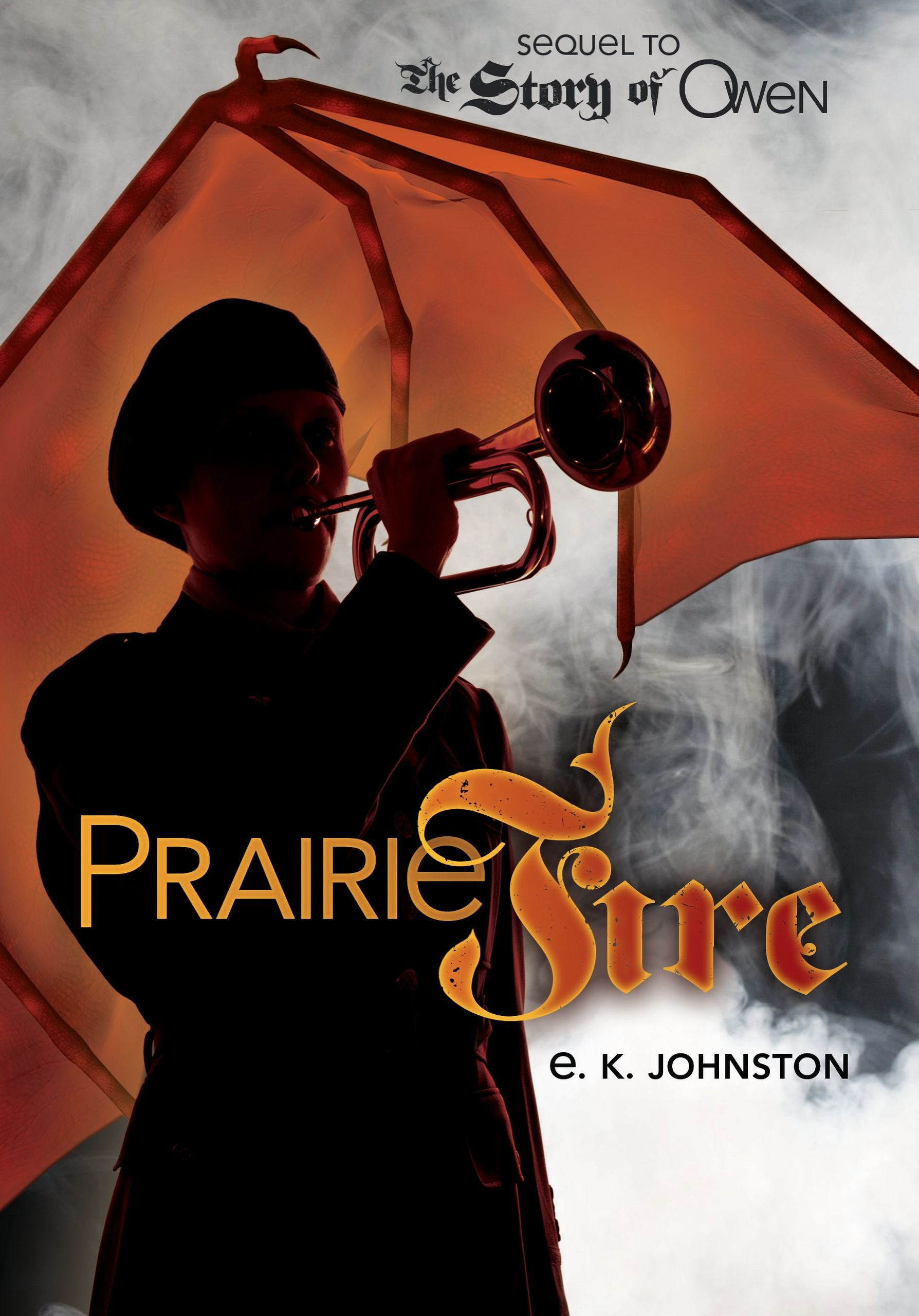 Prairie Fire (Fiction - Young Adult) (Sequel to the Story of Owen) pdf