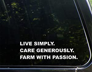 """Live Simply. Care Generously. Farm with Passion. - 8-3/4"""" x 2-3/4"""" - Vinyl Die Cut Decal/Bumper Sticker for Windows, Cars, Trucks, Laptops, Etc."""