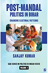 Post-Mandal Politics in Bihar: Changing Electoral Patterns (SAGE Series on Politics in Indian States Book 1) Kindle Edition