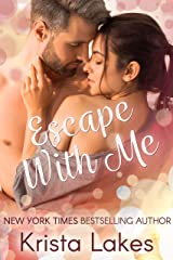 Escape With Me: A Midlife Love Story (Love With Me Book 1) Kindle Edition