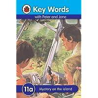 Ladybird Key Words: 11a Mystery On The Island