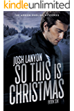 So This is Christmas: The Adrien English Mysteries Book 6