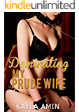 Dominating My Prude Wife: DM / SF Domestic Discipline Erotica