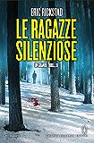 Le ragazze silenziose (eNewton Narrativa) (Italian Edition)