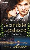 Scandale au palazzo : T8 - La fierté des Corretti : Passions siciliennes