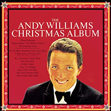 Andy Williams Christmas.The Andy Williams Christmas Album