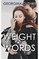The Weight of Words (Words series Book 1) Kindle Edition