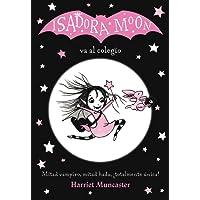 Isadora Moon va al colegio (FICCIÓN INFANTIL) - 9788420485188