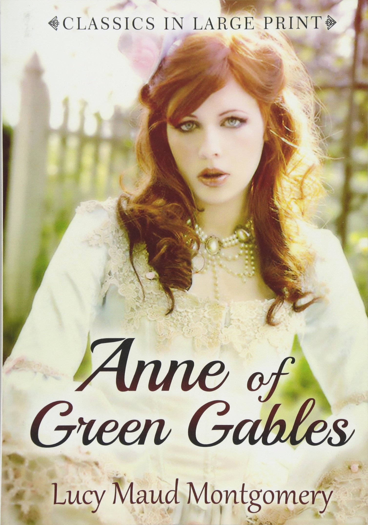 Download Anne of Green Gables: Classics in large Print ebook