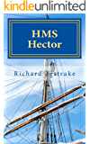 HMS Hector: A Charles Mullins Novel (Sea Command Book 6)